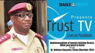 #DailyTrustTV: FRSC Boss, Boboye speaks on Speed Limiting Device