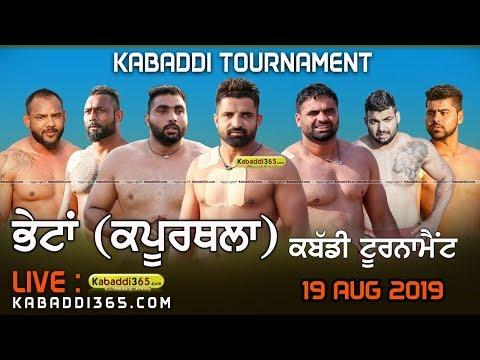 Bhetan (Kapurthala) Kabaddi Tournament 19 Aug 2019