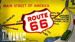 Why Route 66 became America's most famous road