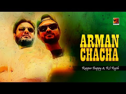 Arman Chacha | Rapper Bappy & RS Raji | Shochi Shams | Hip Hop Song | Eid Special Music Video 2019