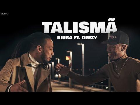 Biura - Talismã ft Deezy