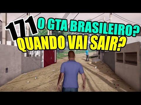 Quando o GTA BRASILEIRO vai LANÇAR? - 171 (видео)
