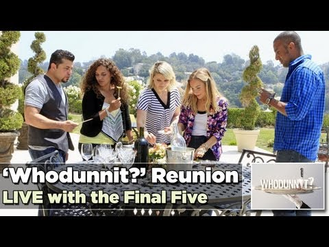 LIVE Whodunnit Reunion with The Final Five (Including the Killer and Winner)  - 8/20/13