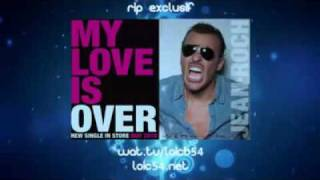 Jean Roch - My Love Is Over (Radio Edit)