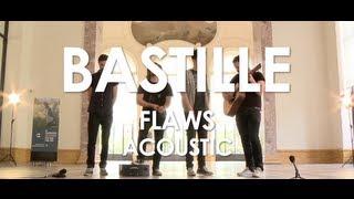 Flaws Bastille
