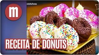 Video Receita de donuts - Mulheres (21/02/17) MP3, 3GP, MP4, WEBM, AVI, FLV Februari 2018