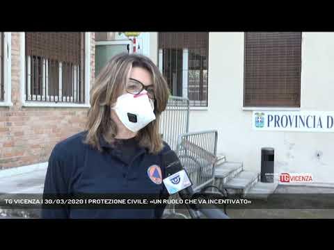 TG VICENZA | 30/03/2020 | PROTEZIONE CIVILE: «UN RUOLO CHE VA INCENTIVATO»