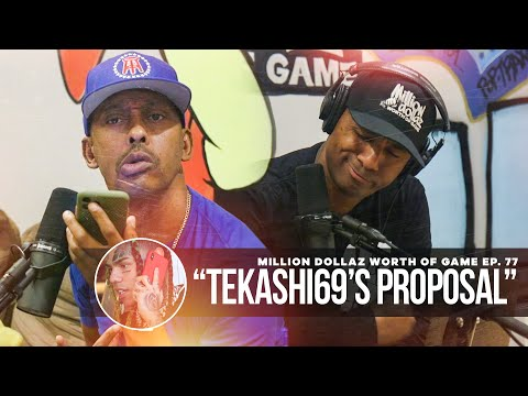 "Million Dollaz Worth of Game Episode 77: ""Tekashi69's Proposal"""
