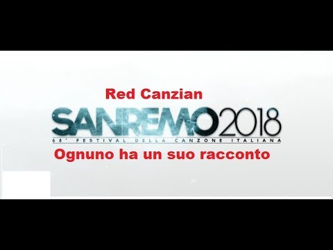 , title : 'Red Canzian – Ognuno ha il suo racconto - Sanremo 2018 (Testo/Lyrics)'