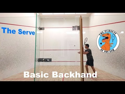 Squash - The Basic Serve - Backhand
