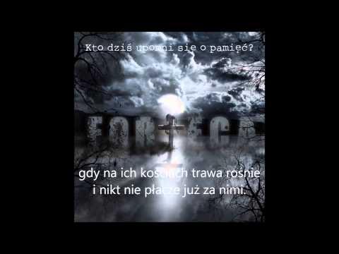 Tekst piosenki Forteca - Kto dziś upomni się o pamięć? po polsku