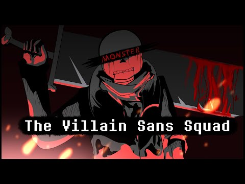 The Villain Sans Squad - Opening