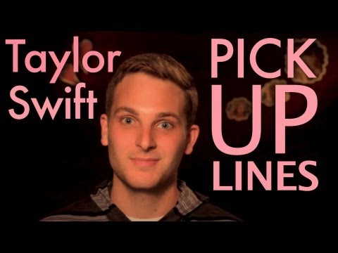 Taylor Swift Pick Up Lines