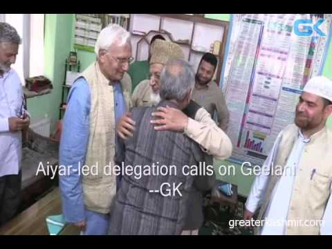Aiyar-led delegation calls on Geelani