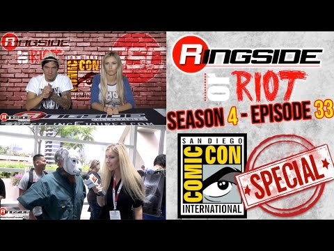 Ringside Or Riot - Season 4 Episode 33: SDCC SPECIAL! (S04 E33)
