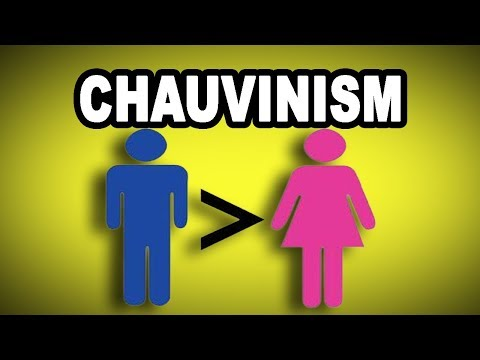 Learn English Words: CHAUVINISM - Meaning, Vocabulary with Pictures and Examples