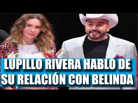 """Frases de amistad - LUPILLO RIVERA HABLÓ DE SU RELACIÓN CON BELINDA: """"ES LA MUJER MÁS BELLA QUE HE CONOCIDO EN MI VIDA"""