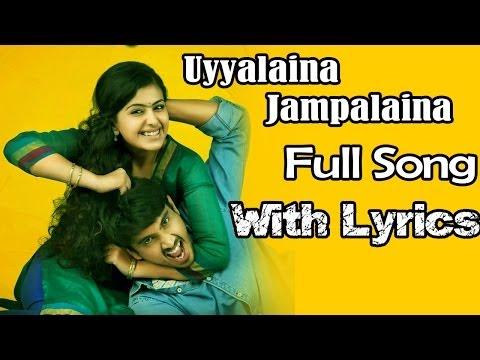 Uyyala Jampala Movie || Uyyalaina Jampalaina Full Song With Lyrics || Raj Tarun, Anandi