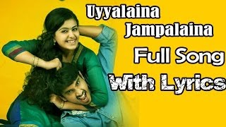 Uyyala Jampala (2013) Uyyalaina Jampalaina Full Song With Lyrics