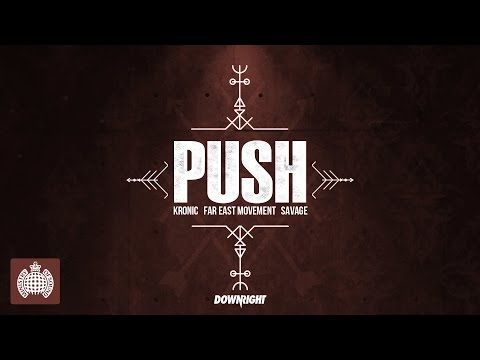 Kronic & Far East Movement & Savage - Push