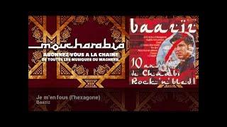 Baaziz - Je m'en fous (l'hexagone)