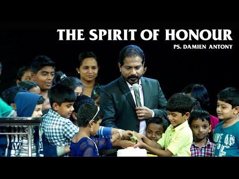 The Spirit of Honour (Part-1) - Ps. Damien Antony (English Sermon)