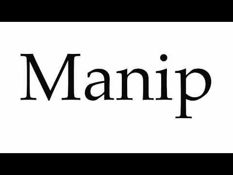 How to Pronounce Manip