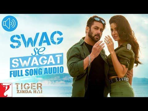 Swag Se Swagat - Full Song Audio | Tiger Zinda Hai