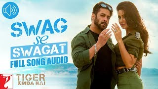Audio: Swag Se Swagat | Tiger Zinda Hai | Vishal and Shekhar | Neha Bhasin