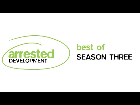 Best of Arrested Development | Season 3