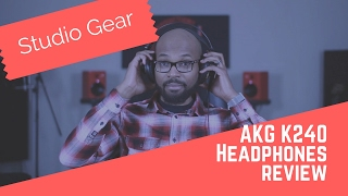 Studio Gear: AKG K240 Studio Headphones Review