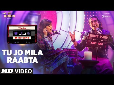 Download Tu Jo Mila Raabta | Shirley Setia Jubin Nautiyal | T-Series Mixtape | Bhushan Kumar Ahmed K Abhijit HD Mp4 3GP Video and MP3