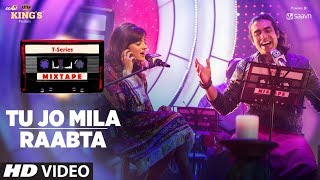 Video Tu Jo Mila Raabta | Shirley Setia Jubin Nautiyal | T-Series Mixtape | Bhushan Kumar Ahmed K Abhijit MP3, 3GP, MP4, WEBM, AVI, FLV Juni 2017