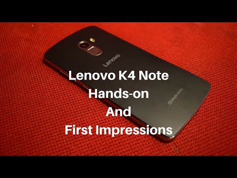 Lenovo K4 Note Hands On review and First Impression