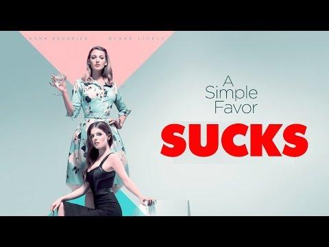 A Simple Favor SUCKS (Spoilers)