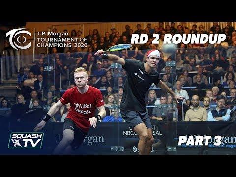 Squash: J.P. Morgan Tournament of Champions 2020 - Men's Rd 2 Roundup [Pt.3]
