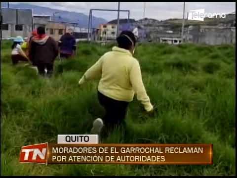 Moradores de El Garrochal reclaman por atención de autoridades