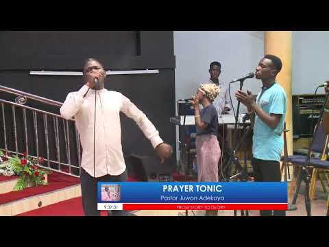 PRAYER TONIC FROM STORY TO GLORY 2