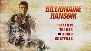Billionaire Ransom 2016 DVD Menu Preview