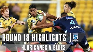 Hurricanes v Blues Rd.18 2019 Super rugby video highlights | Super Rugby Video Highlights