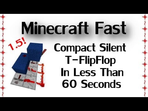 Minecraft Fast - Silent/Pistonless T-FlipFlop Tutorial In Less Than 60 Seconds ( 1.6 / 1.6.2 )