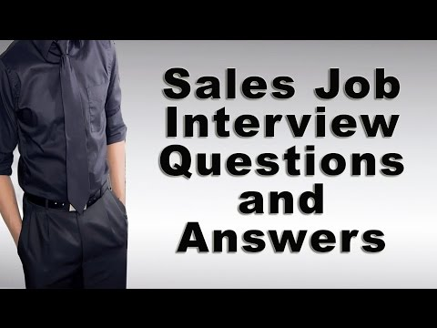 Sales Job Interview Questions and Answers
