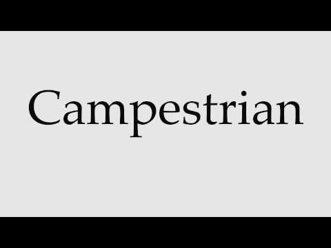 How to Pronounce Campestrian