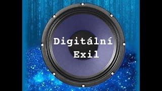 Digitální Exil - Třemi kroky k Tobě