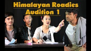 HIMALAYA ROADIES Audition PARODY EPISODE 1 performed by Colleges Nepal.