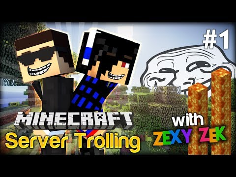 Trolling is never enough! – Minecraft Server Trolling #1 w/ ZexyZek