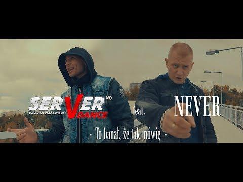 Never - Server - To banał, że tak mówię