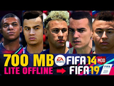 DOWNLOAD 700 MB FIFA 14 MOD 19 LITE OFFLINE | UKURAN KECIL NEW UPDATE FACE STADIUM TRANSFER 2019