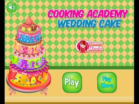 Cooking Academy Wedding Cake - Flash Cook Games 2015