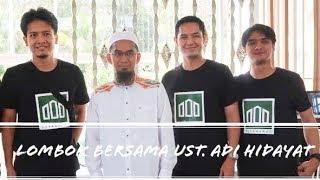 Video Lombok bersama Ustadz Adi Hidayat - Vlog #10 MP3, 3GP, MP4, WEBM, AVI, FLV Maret 2019